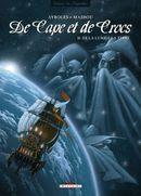 Couverture De la Lune à la Terre - De Cape et de crocs, tome 10