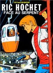 Couverture Face au serpent - Ric Hochet, tome 8