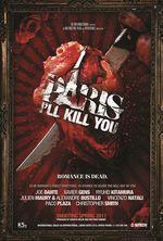 Affiche Paris I'll Kill You