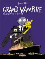Couverture Transatlantique en solitaire - Grand Vampire, tome 3