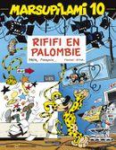 Couverture Rififi en Palombie - Marsupilami, tome 10