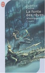 Couverture La Fonte des rêves - Winterheim, tome 3
