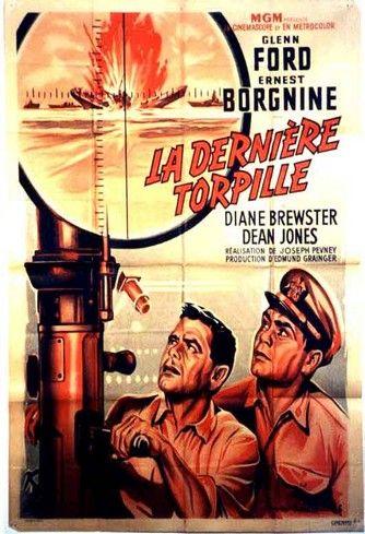 la derniere torpille ( Torpedo run ) - 1958 - Joseph Pevney La_Derniere_Torpille