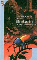Couverture Ekaterin - La Saga Vorkosigan, tome 13