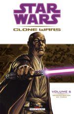 Couverture Démonstration de force - Star Wars : Clone Wars, tome 6