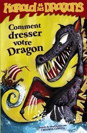 Couverture Comment dresser votre dragon - Harold et les Dragons, tome 1