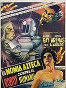 Affiche La momie aztèque contre le robot