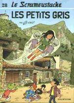Couverture Les Petits Gris - Le Scrameustache, tome 28