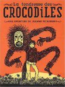 Couverture Tendresse des crocodiles