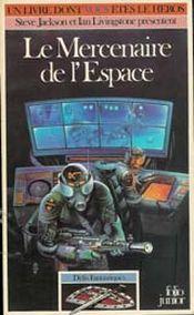 Couverture Le Mercenaire de l'espace - Défis fantastiques, tome 12