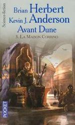 Couverture La Maison Corrino - Avant Dune, tome 3