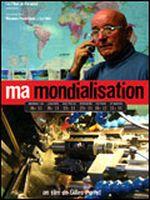 Affiche Ma Mondialisation