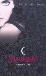 Couverture Marquée - La Maison de la Nuit, tome 1
