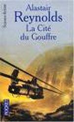 Couverture La Cité du gouffre - Le Cycle des Inhibiteurs, tome 2