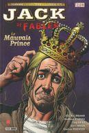 Couverture Le Mauvais Prince - Jack of Fables, tome 3