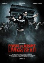 Affiche Paris by Night of the Living Dead