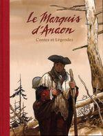 Couverture Contes et Légendes - Le Marquis d'Anaon, intégrale