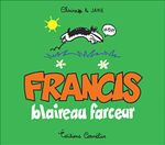 Couverture Francis blaireau farceur - Francis, tome 1