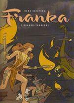 Couverture Les Dents du dragon, 2ème partie - Franka, tome 5
