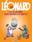Couverture Y a-t-il un génie pour sauver la planète ? - Léonard, tome 38