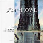 Couverture John Howe sur les terres de Tolkien