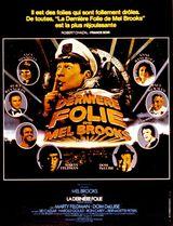 Affiche La Dernière Folie de Mel Brooks