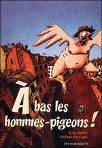 Couverture A bas les hommes-pigeons