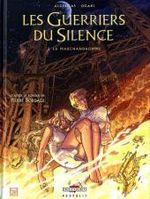 Couverture La Marchandhomme - Les Guerriers du silence, tome 2