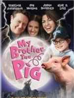 Affiche My Brother the Pig