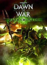 Jaquette Warhammer 40,000 : Dawn of War - Dark Crusade