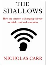 Couverture The Shallows : What the Internet Is Doing to Our Brains