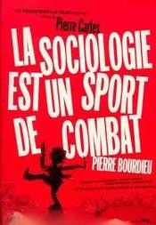 Affiche La sociologie est un sport de combat