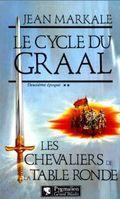 Les chevaliers de la table ronde le cycle du graal tome 2 - Le cycle arthurien et les chevaliers de la table ronde ...