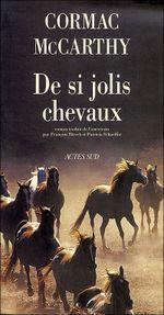 Couverture De si jolis chevaux - La Trilogie des confins, tome 1