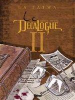 Couverture La Fatwa - Le Décalogue, tome 2