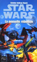 Couverture Star Wars : La Nouvelle Rébellion
