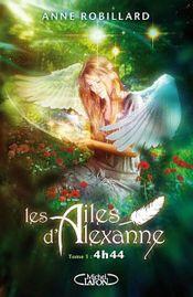 Couverture 4h44 - Les ailes d'Alexanne, tome 1