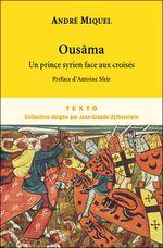 Couverture Ousâma, un prince syrien face aux croisés