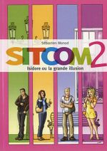 Couverture Sitcom 2 : Isidore ou la grande désillusion