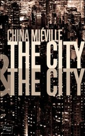 Couverture The City and the City