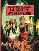 chick bill lintegrale tome 3 la grotte mysterieuse le monstre du lac la tete au mur
