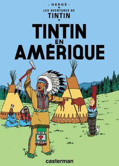 Couverture Tintin en Amérique - Les Aventures de Tintin, tome 3