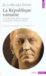 Couverture La République romaine (218 - 31 av. J-C) - Nouvelle histoire de l'Antiquité, tome 7