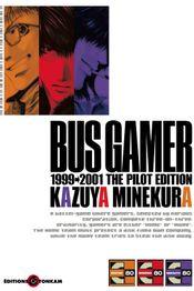 Couverture Bus Gamer - The Pilot Edition