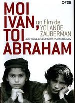 Affiche Moi Ivan, toi Abraham