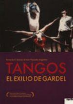 Affiche Tangos, l'exil de Gardel