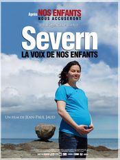 Affiche Severn, la voix de nos enfants