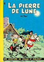 Couverture La Pierre de lune - Johan et Pirlouit, tome 4