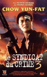 Affiche Le Syndicat du crime 3