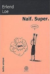 Couverture Naïf. Super.